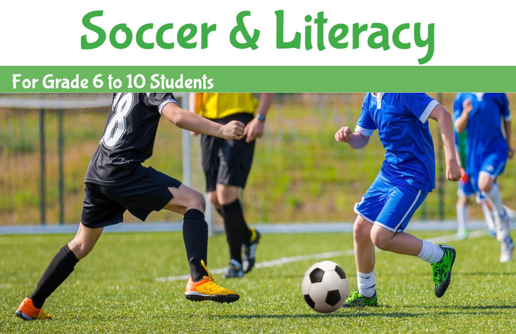 Soccer & Literacy - For Grade 6 to 10 Students