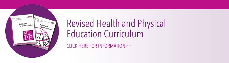 Revised Health/Phys-Ed Curriculum, learn more