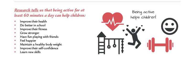Being active helps children!