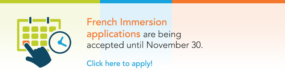 French Immersion application , click here to apply
