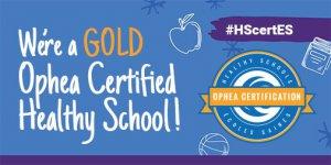 OPHEA Heatlhy School Gold Certification