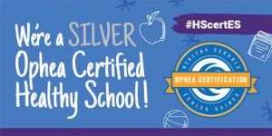 OPHEA Healthy Schools Silver Certification