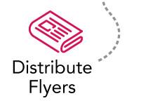 Distribute Flyers